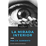 La mirada interior: la muerte hospitalaria (Los corindones) (Spanish Edition)