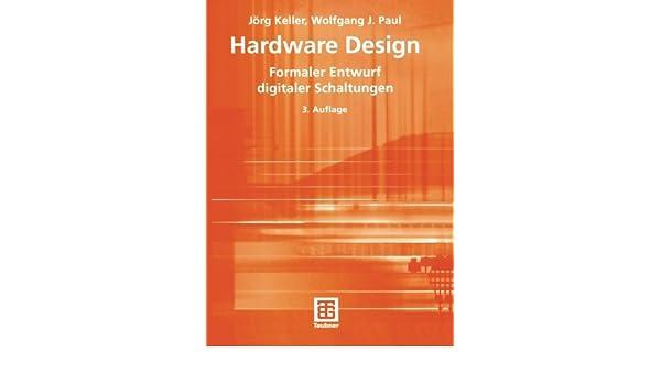 Hardware Design: Formaler Entwurf digitaler Schaltungen Teubner ...