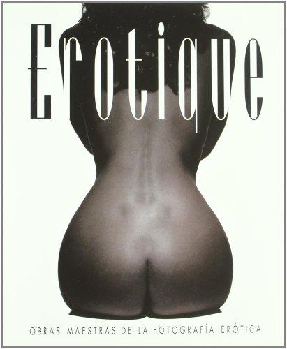 Descargar Libro Erotique - obras maestras de la fotografia erotica de Rod Ashford