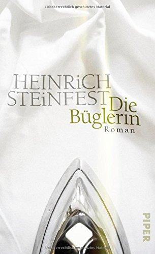Buchseite und Rezensionen zu 'Die Büglerin: Roman' von Heinrich Steinfest