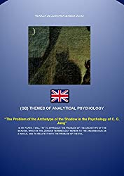 The Problem of the Archetype of the Shadow in the Psychology of C. G. Jung (THEMES OF ANALYTICAL PSYCHOLOGY Book 6) (English Edition)