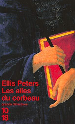 Les Ailes du corbeau par Ellis Peters