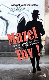 Mazel Tov ! par Margot Vanderstraeten