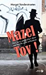 Mazel Tov ! par Vanderstraeten
