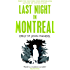 Last Night in Montreal (English Edition)