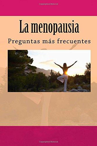 La menopausia: Preguntas más frecuentes