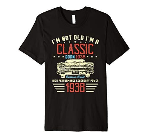 Herren I'm Not Old Im a Classic 1938 80th Funny Birthday T Shirt
