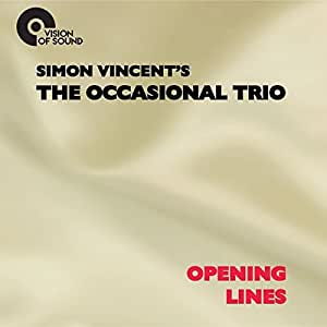 The Occasional Trio 'Opening Lines'