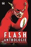 Flash Anthologie: 75 Jahre Abenteuer im Zeitraffer