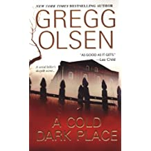 [(A Cold Dark Place)] [by: Gregg Olsen]