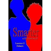 Smarter (an Ell Donsaii story #2) (English Edition)