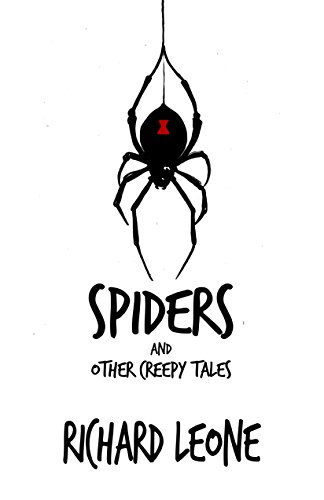 Spiders And Other Creepy Tales (English Edition)