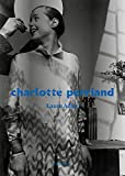 Charlotte Perriand / Laure Adler | Adler, Laure (1950-....). Auteur