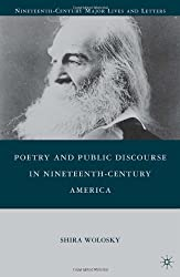 Poetry and Public Discourse in Nineteenth-Century America (Nineteenth Century Major Lives and Letters)