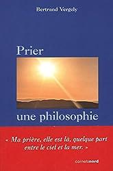 Prier, une philosophie
