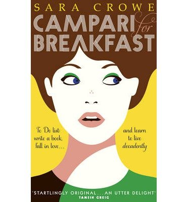 campari-for-breakfast-by-author-sara-crowe-april-2014
