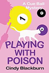 Playing with Poison: A Humorous and Romantic Cozy (Cue Ball Mysteries Book 1) (English Edition)