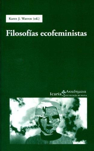 Filosofias ecofeministas (Akademeia) por Karen J. Warren