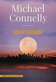 Noche sagrada par Michael Connelly