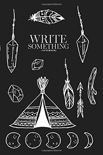 Notebook - Write something: Hand drawn tribal element ethnic design elements notebook, Daily Journal, Composition Book Journal, College Ruled Paper, 6 x 9 inches (100sheets)