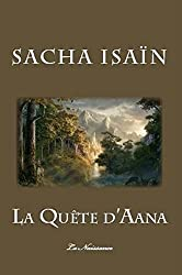 La Quête d'Aana: Livre I : La Naissance