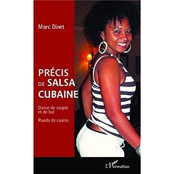 Précis de salsa cubaine: Danse de couple et de bal - Rueda de casino