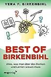 Best of Birkenbihl: Alles, was man über das Denken und Lernen wissen muss - Vera F. Birkenbihl