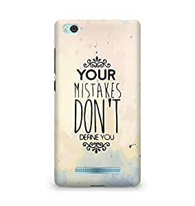 AMEZ your mistakes dont define you Back Cover For Xiaomi Mi4i