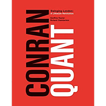 Conran/Quant : Swinging London - A Lifestyle Revolution