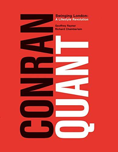 Conran/Quant: Swinging London - A Lifestyle Revolution