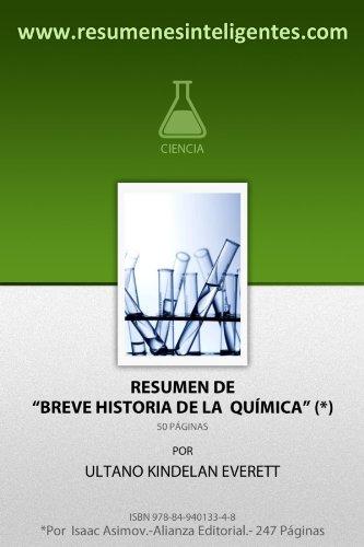 Descargar Libro Resumen de Breve Historia de la Química de Isaac Asimov de Ultano Kindelan Everett