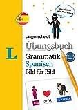 Langenscheidt Übungsbuch Grammatik Spanisch Bild für Bild - Das visuelle Übungsbuch für den leichten Einstieg (Langenscheidt Übungsbuch Grammatik Bild für Bild)