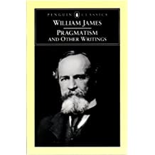 Pragmatism and Other Writings (Penguin Classics)