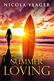 Summer Loving: a sweet and sexy summer chick lit read