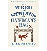 (The Weed That Strings the Hangman's Bag: A Flavia de Luce Novel) By Bradley, Alan (Author) Paperback on (02 , 2011)