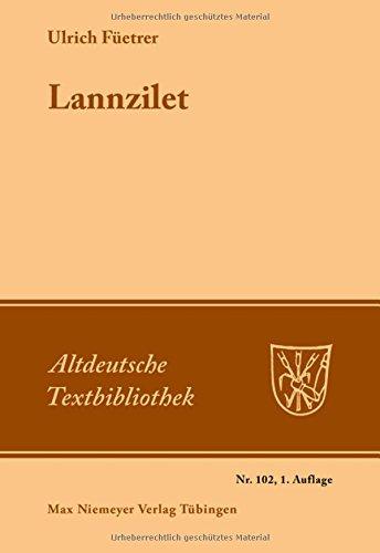 Lannzilet: (Aus dem 'Buch der Abenteuer') Str. 1-1122 (Altdeutsche Textbibliothek, Band 102)