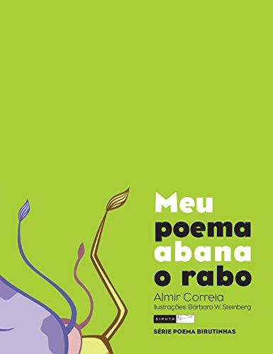Meu poema abana o rabo (Poemas birutinhas) (Portuguese Edition)