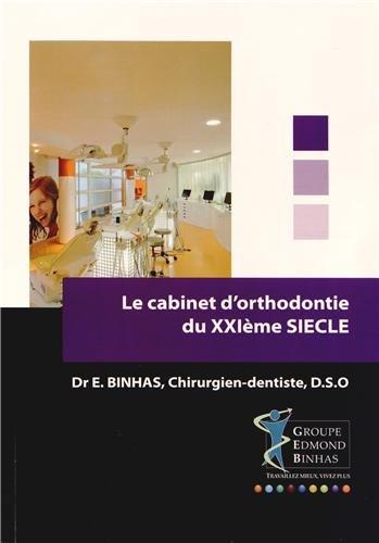 Le cabinet d'orthodontie du XXIe siècle