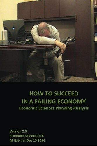 how-to-succeed-in-a-failing-economy-economic-sciences-planning-analysis