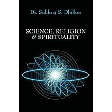 "SCIENCE, RELIGION & SPIRITUALITY (""Self-help and Spiritual Series"")"