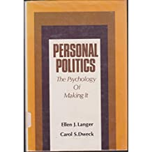 Title: Personal politics the psychology of making it