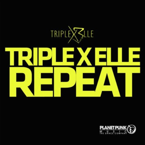 Triple X Elle-Repeat