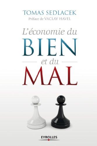 L'économie du bien et du mal