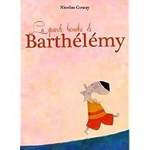 La grande bouche de Barthélémy