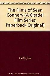 The Films of Sean Connery (A Citadel Film Series Paperback Original)