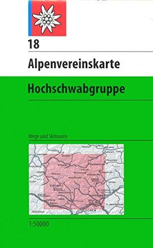 Hochschwabgruppe: Wege und Skitouren (Alpenvereinskarten)