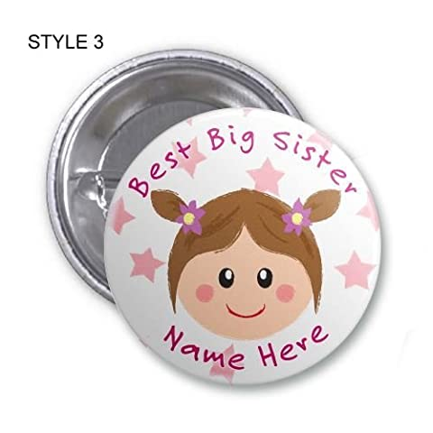 Personalised 'Best Big Sister' Pin Back Badge Light Brown Hair- Picture As Shown. Send a name using the 'Send as a Gift' tick box at the checkout or the'Contact Seller' button once you have