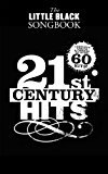 The Little Black Songbook: 21st Century Hits [Lyrics & Chords]