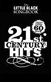 The Little Black Songbook: 21st Century Hits [Lyrics & Chords]