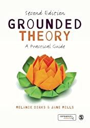 Grounded Theory (Practical Guide)
